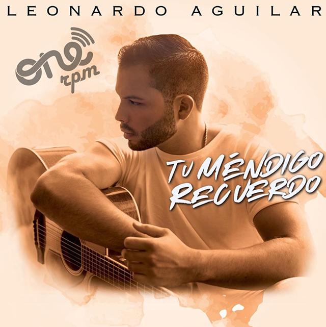 Tu Méndigo Recuerdo Leonardo Aguilar