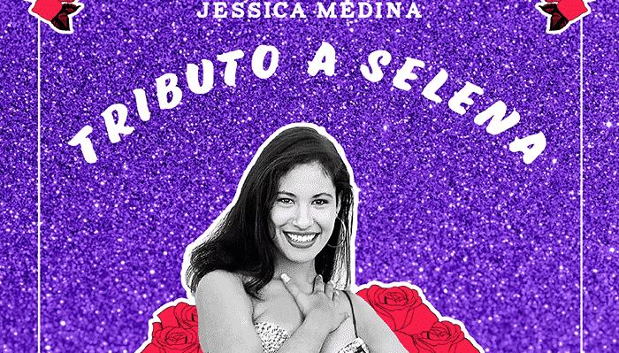 Jessica Medina Selena